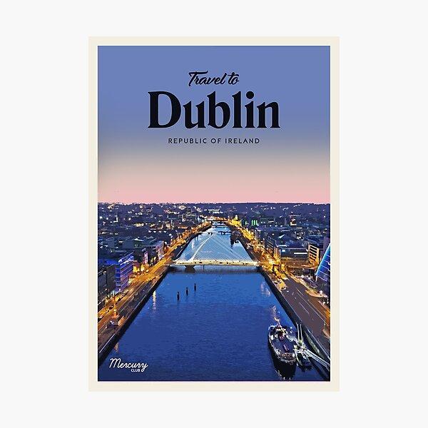 Visit Dublin  Photographic Print