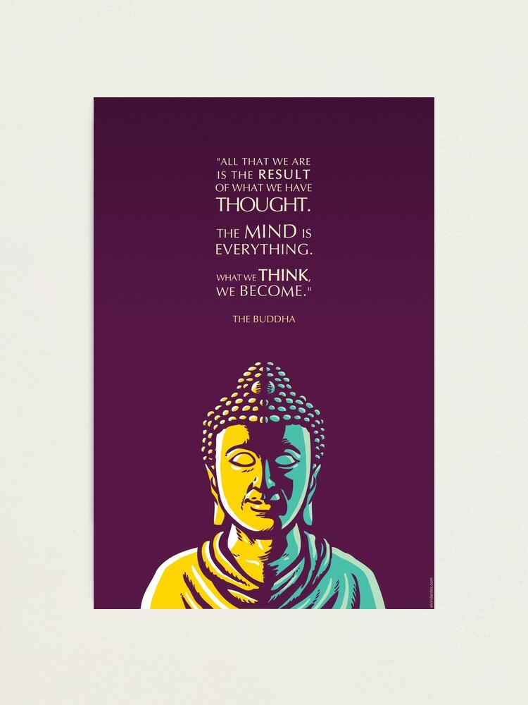 Alternate view of Buddha Quote: The mind is everything Photographic Print