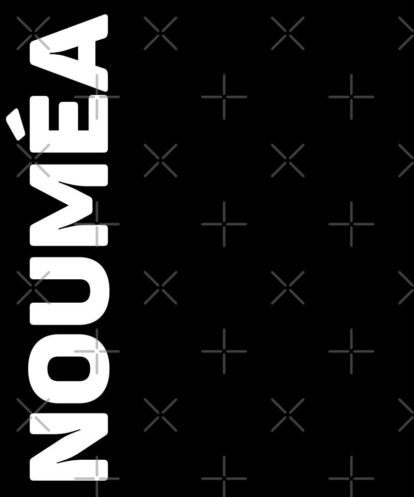 Noumea T-Shirt by designkitsch
