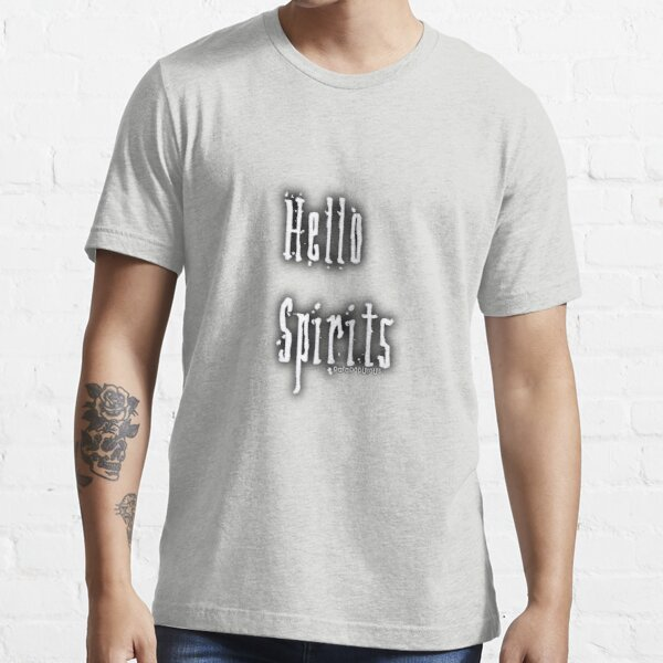 Hello Spirits Essential T-Shirt