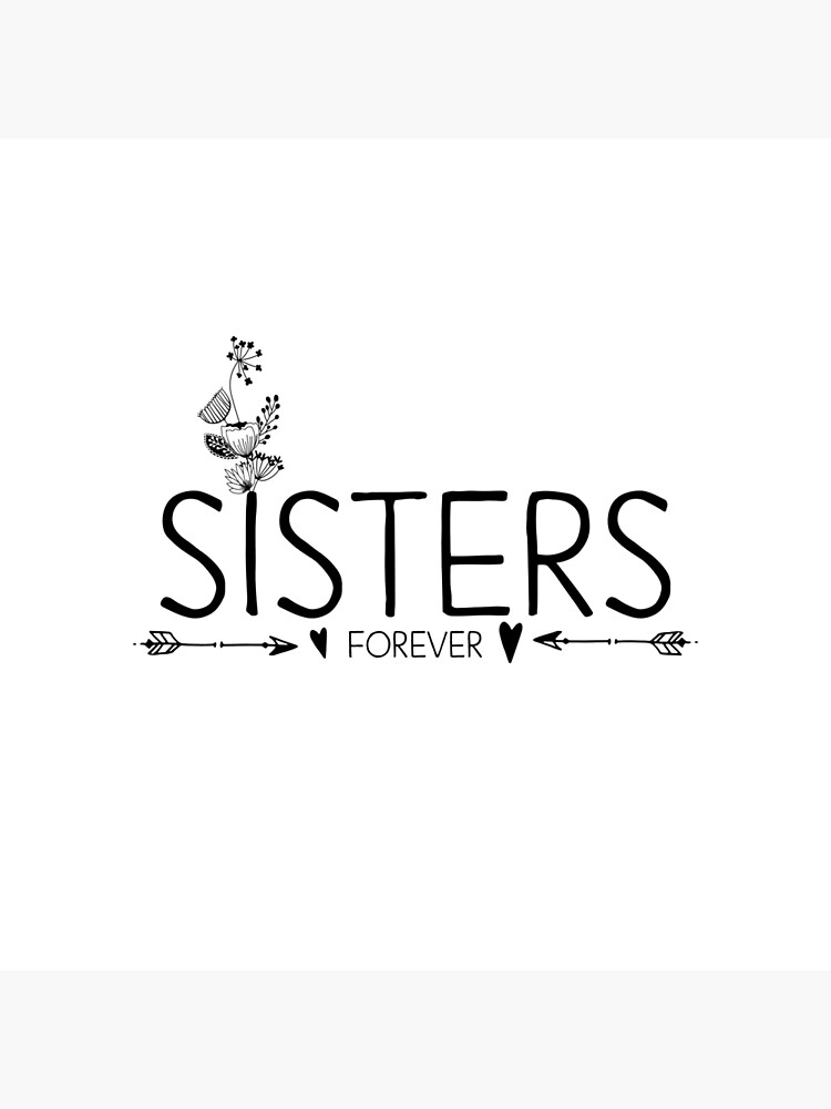 Inspirational Quote Sisters Forever Art Board Print By In3pired Redbubble