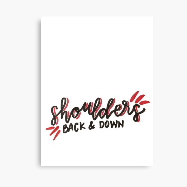 Shoulders Back and Down Canvas Print