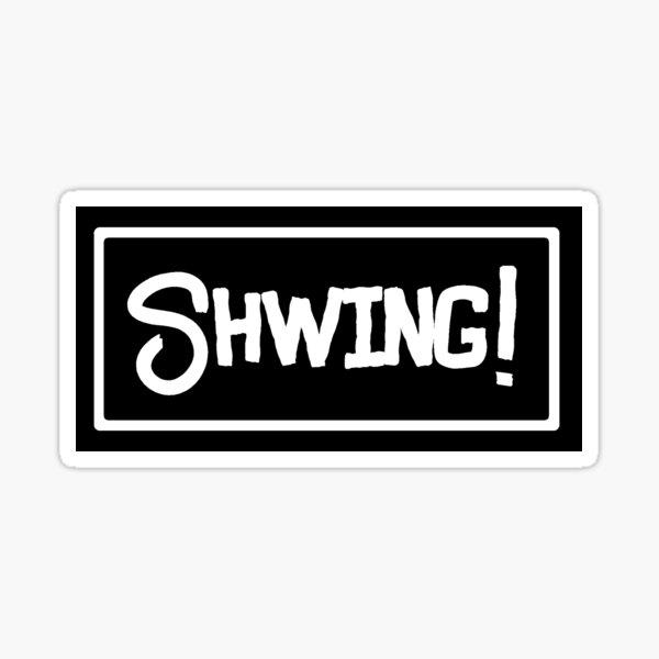 Shwing! - Wayne's World Sticker