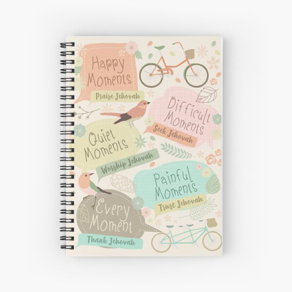 EVERY MOMENT THANK JEHOVAH Spiral Notebook