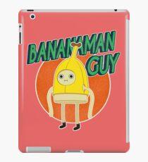BANANA MANN GUTE! iPad-Hülle & Klebefolie