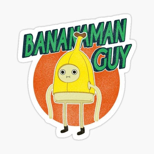 BANANA MAN GUY! Sticker