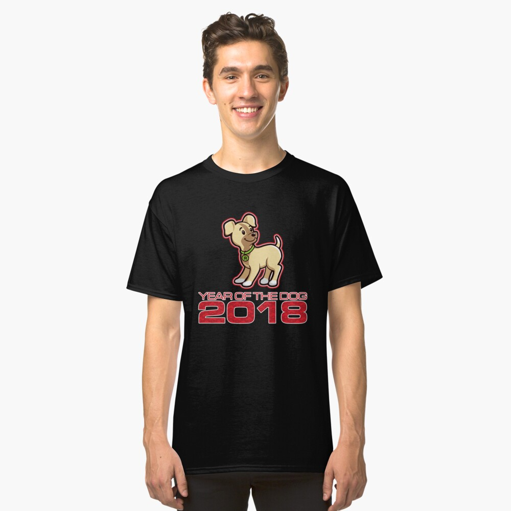 'Year of Dog 2018-China' Great Chinese New Year Dog  Classic T-Shirt Front