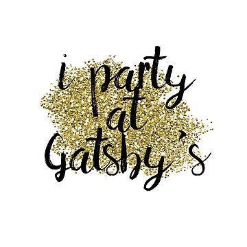 I party at Gatsby's by peggieprints