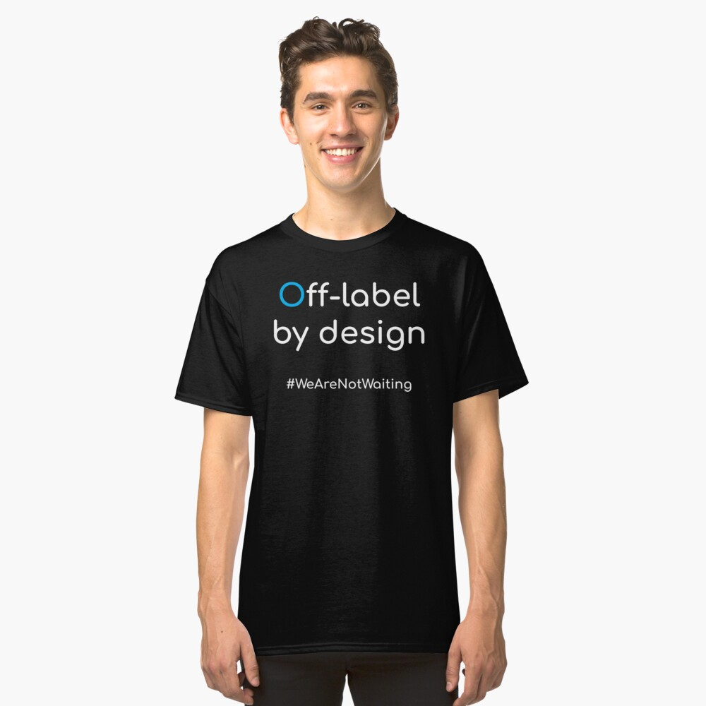 Off-label by design - white text Classic T-Shirt