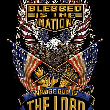 Christian Patriotic American Flags & Eagle Blessed Is The Nation Whose God Is The Lord Bible Verse Gifts by vince58