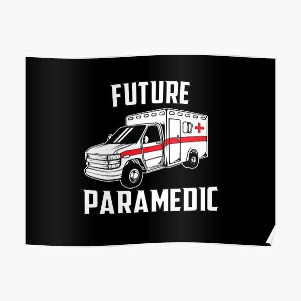Future Paramedic Poster