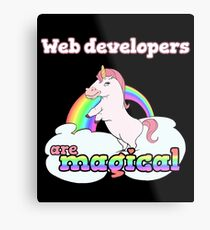 Web developers are magical Metal Print