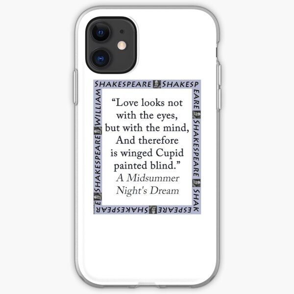Love Looks Not With the Eyes - Shakespeare iPhone Soft Case