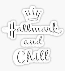 Christmas- Hallmark and Chill Sticker