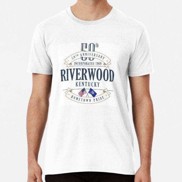 Riverwood, Kentucky 50th Anniversary Premium T-Shirt