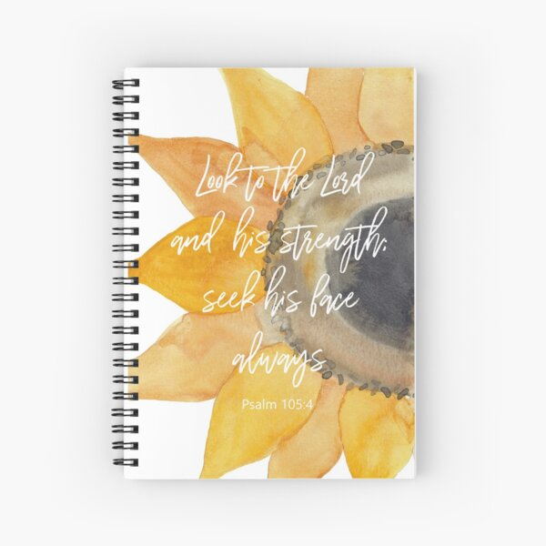 Sunflower Psalm 105:4 Spiral Notebook