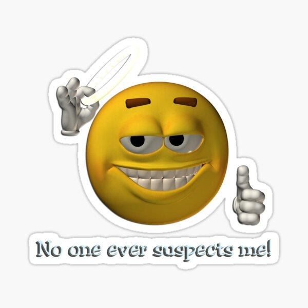 Emoji - No one ever suspects me! Sticker