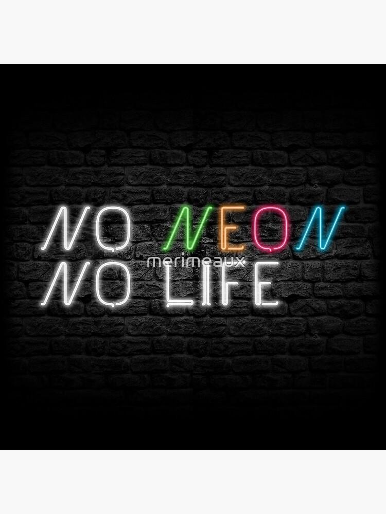Neon Shop : No Neon No Life by merimeaux