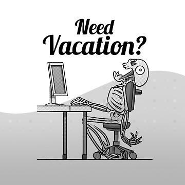 Screaming Skeletons - Need vacation? (English) by ikerpazstudio
