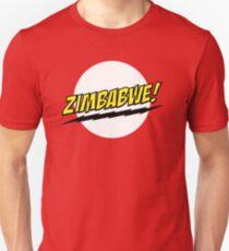 ZIMBABWE! Unisex T-Shirt
