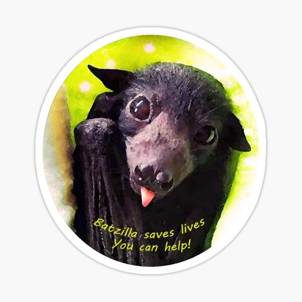 Batzilla - Save Lives! Little rescued Bat Sticker