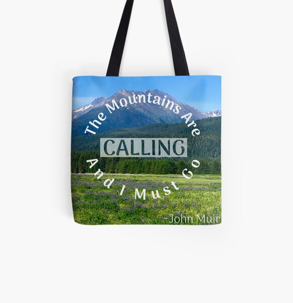 The Alaskan Mountains are Calling All Over Print Tote Bag