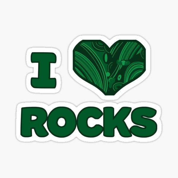 I Malachite Rocks Sticker