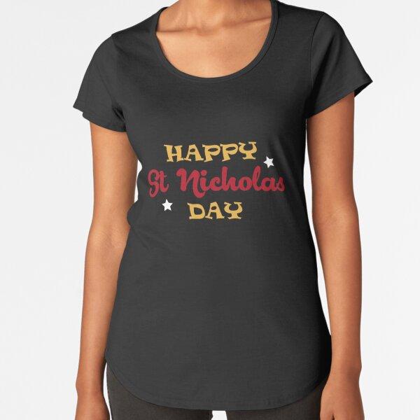 Happy St Nicholas Day Premium Scoop T-Shirt