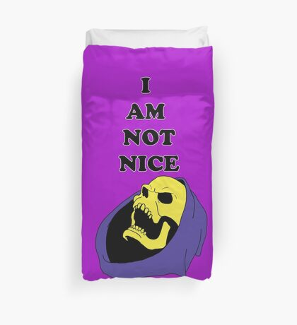 I AM NOT NICE Duvet Cover