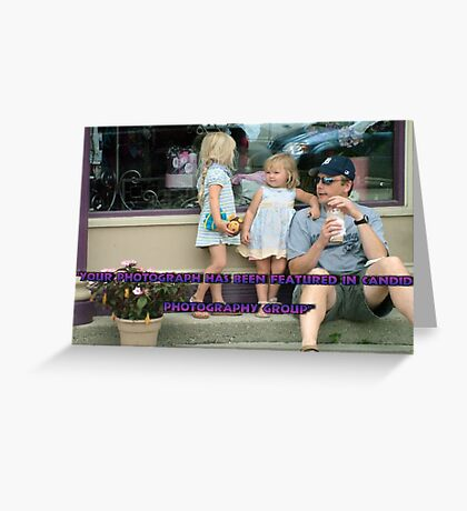 Your Photograph has been featured in Candid Photography Group Greeting Card