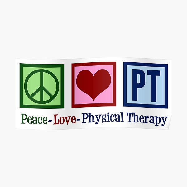 Peace Love Physical Therapy Poster