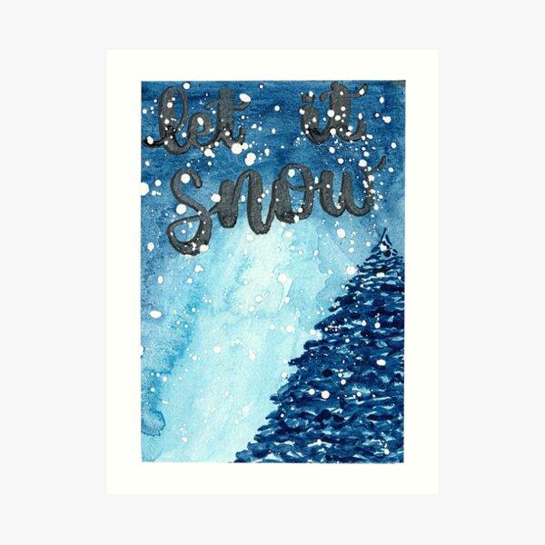 Original Watercolor Let It Snow Painting Art Print