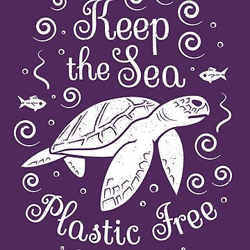 Save Our Ocean - Keep The Sea Plastic Free - Turtle by Bangtees