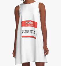 Bernadette - Hello My Name is Bernadette A-Line Dress