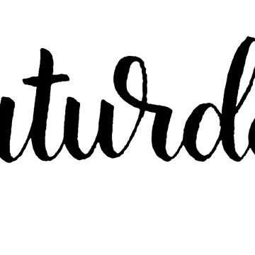 Saturday Calligraphy Label by the-bangs