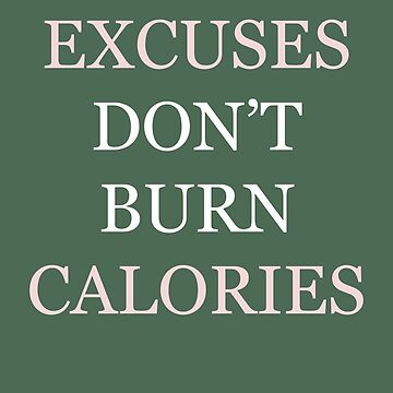 No Excuses by funflirtydesign