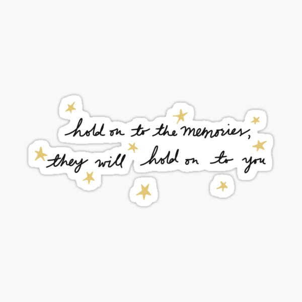 hold on to the memories - taylor swift Sticker