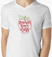 Teachers Have Class Men's V-Neck T-Shirt