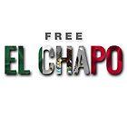 Free El Chapo  by NewADesigns
