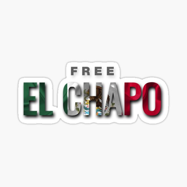 Free El Chapo  Sticker