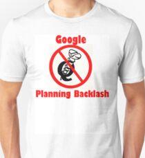 4Q T-Shirt . Style T3 Google Planning Backlash T-Shirt