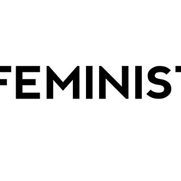 Feminist  by GeometricLove