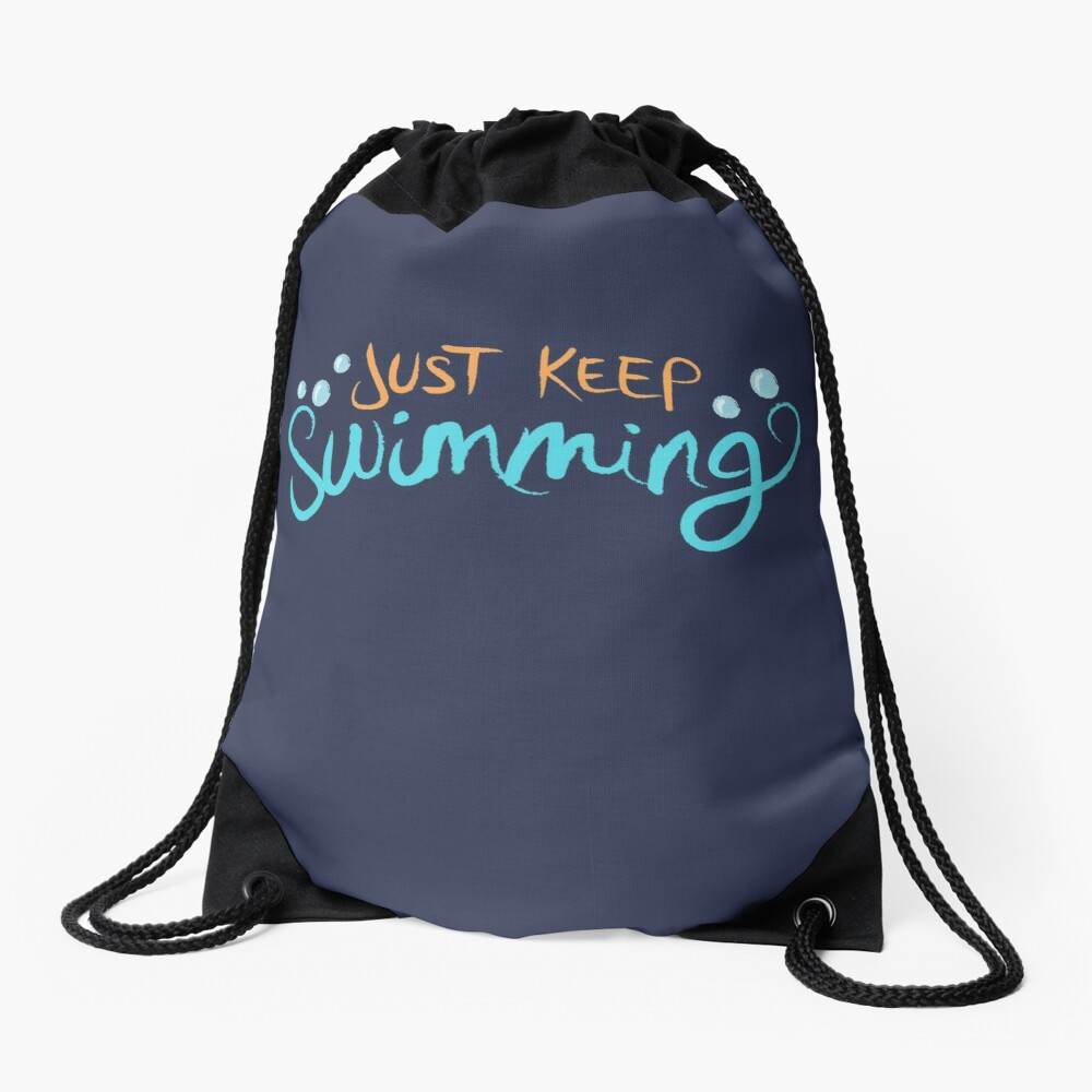 Just Keep Swimming Drawstring Bag