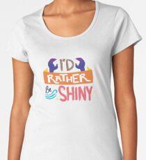 So Shiny Women's Premium T-Shirt