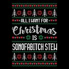 All I Want For Christmas Is Sonofabitch Stew Ugly Christmas Sweater by wantneedlove