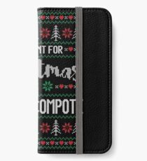 All I Want For Christmas Is Tomato Compote Ugly Christmas Sweater iPhone Wallet/Case/Skin