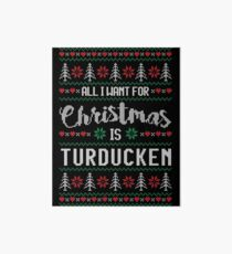 All I Want For Christmas Is Turducken Ugly Christmas Sweater Art Board