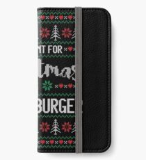 All I Want For Christmas Is Veggie Burger Ugly Christmas Sweater iPhone Wallet/Case/Skin