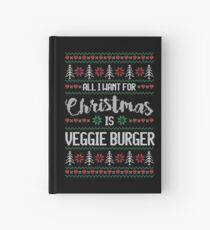 All I Want For Christmas Is Veggie Burger Ugly Christmas Sweater Hardcover Journal