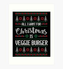 All I Want For Christmas Is Veggie Burger Ugly Christmas Sweater Art Print